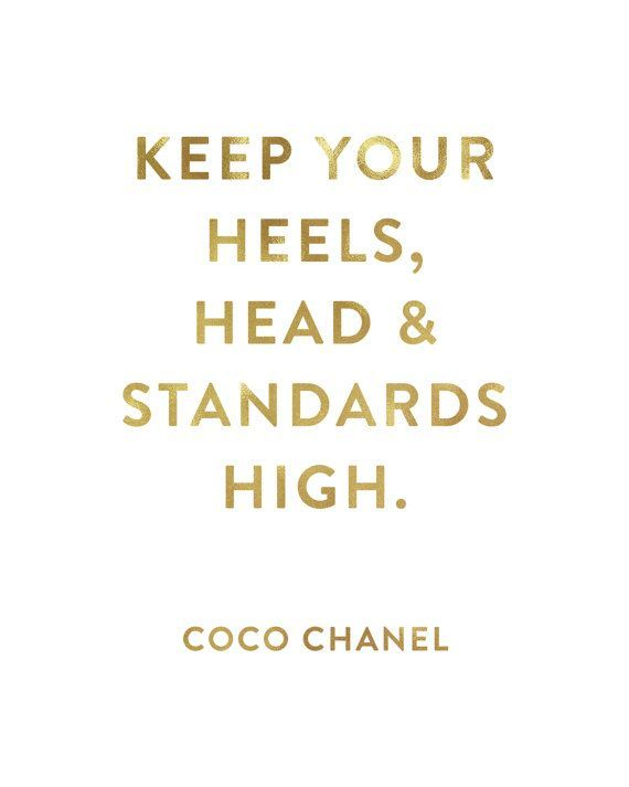 Life Quotes Keep Your Heels Head Standards High Top Quotes