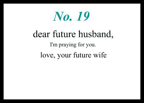 Love quote and saying : To my Future husband, I am waiting