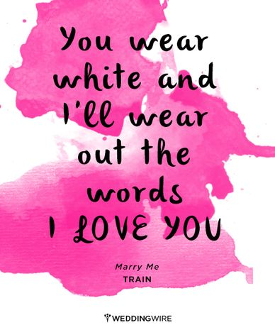 """Love Lyrics Quotes Entrancing Quotes About Love  Love Lyrics For Wedding  """"you Wear White And"""