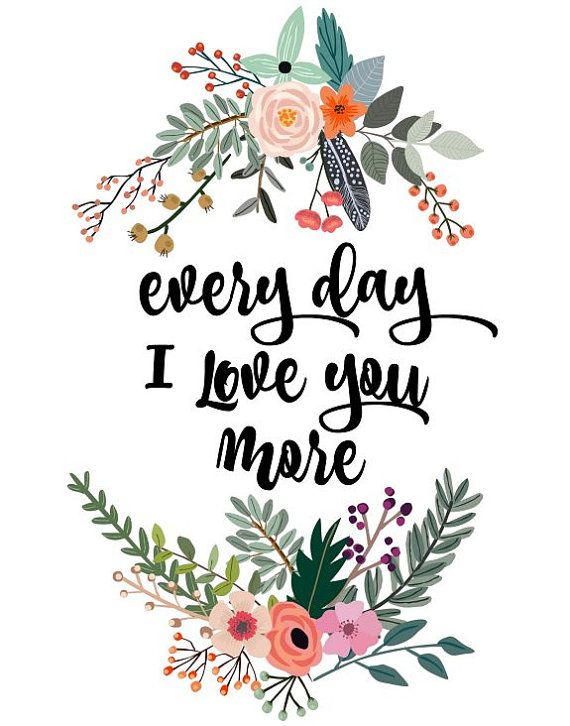 Quotes I Love You More Every Day: Quotes About Love : Love Quote Idea