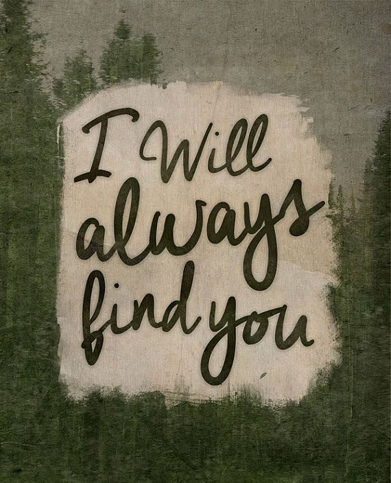 Quotes About Love Love Quote Idea I Will Always Find You