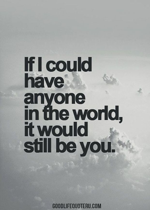 "Loving You Quotes Mesmerizing Quotes About Love  Love Quote Idea  ""if I Could Have Anyone In"