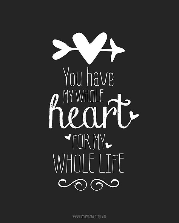 "Whole Life Quotes Online Fascinating Quotes About Love  Love Quote Idea  ""you Have My Whole Heart For"