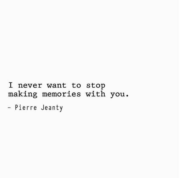 Quotes about Love : Love quotes - I never want to stop ...