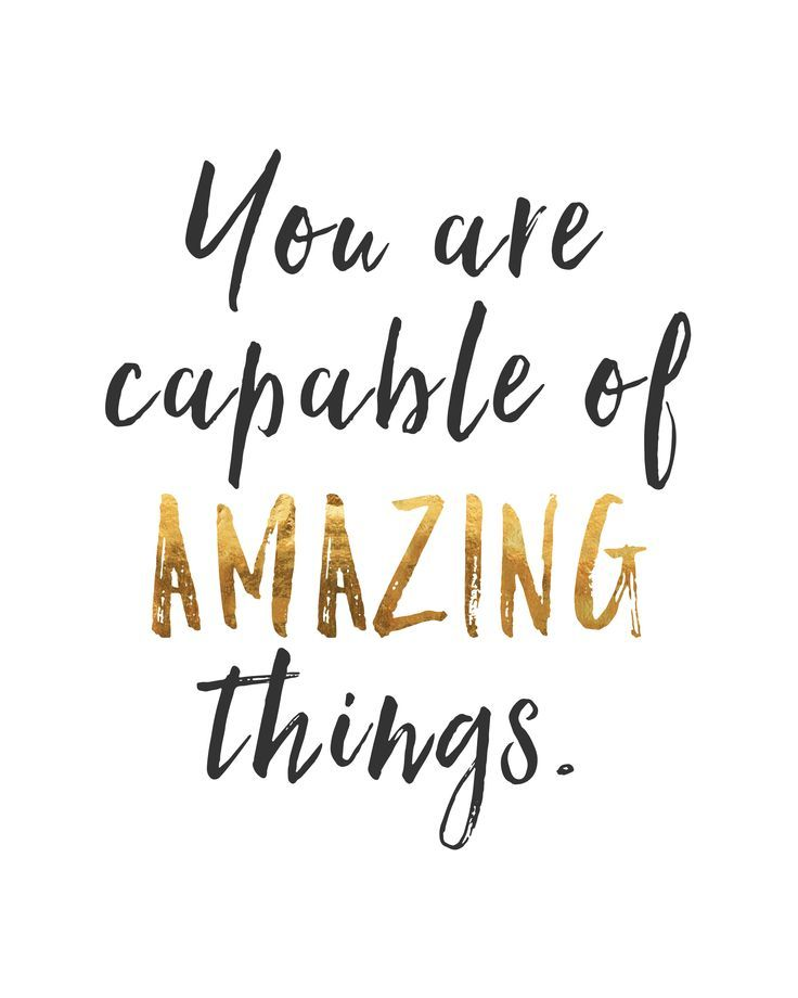 LIFE QUOTES : You Are Capable Of Amazing Things