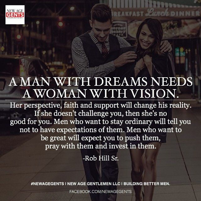 Love Quote And Saying A Man With Dreams Needs A Woman With Vision
