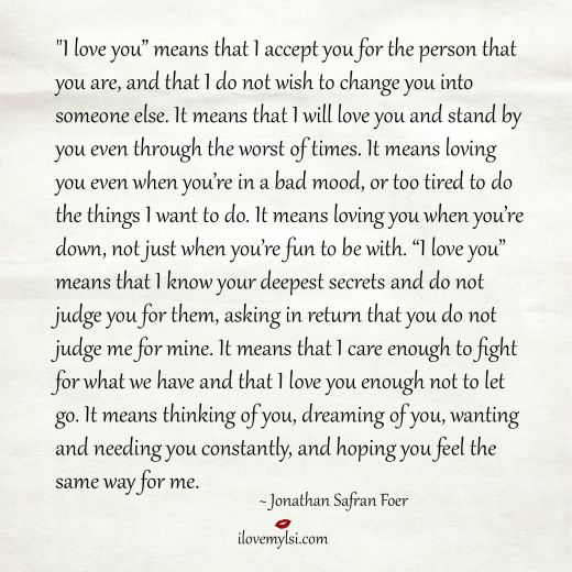 the person that i love the Once you're in love with someone, it's hard to remember how you lived of course, you were alive before you met this person, but you real.