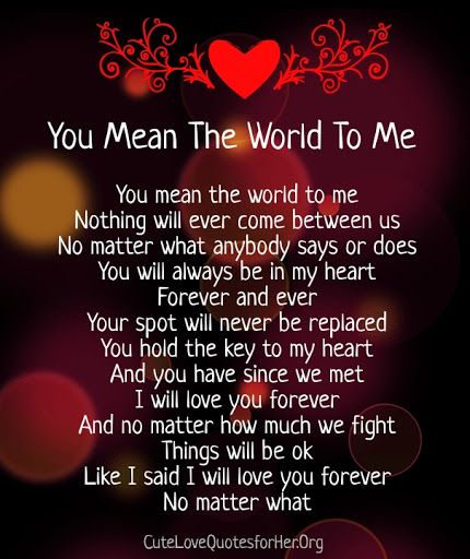 Love quote and saying : you mean the world to me poems for ...