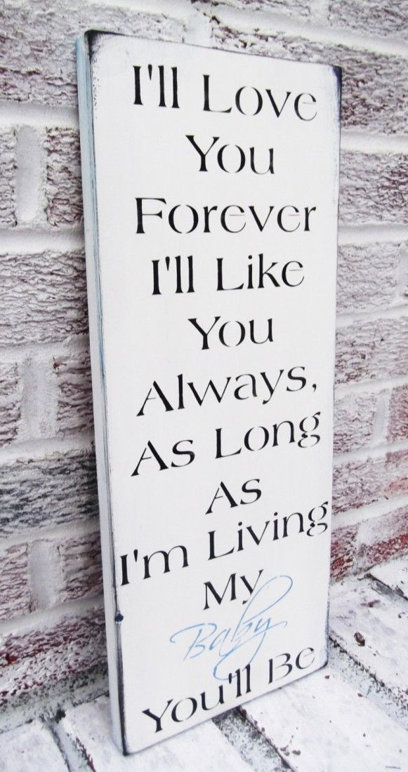 Quotes About Love Ill Love You Forever Ill Like You Always As