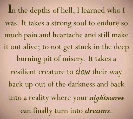 Quotes About Strength : Having the narcissist drag me to hell, was