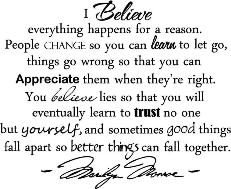 Life Quotes I Believe Everything Happens For A Reason People