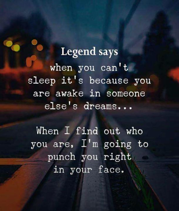 1519251935_life-quotes-legend-says-when-you-cant-sleep-via ...