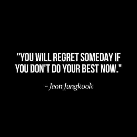 Life Quotes You Will Regret Someday If You Dont Do Your Best Nowjpg