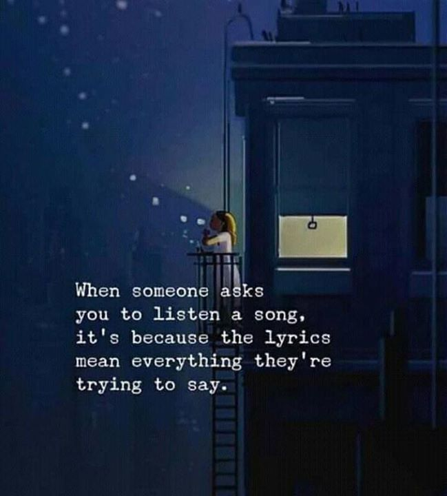 LIFE QUOTES : When someone asks you to listen a song… —via ...