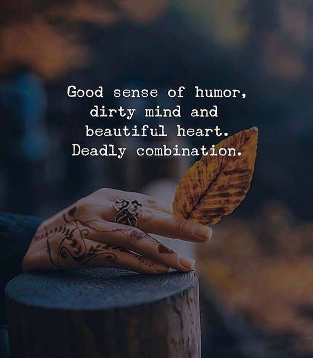 50 Love Quotes Sayings Straight From The Heart March 31: LIFE QUOTES : Good Sense Of Humor, Dirty Mind And