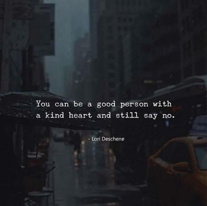 Life Quotes You Can Be A Good Person With A Kind Heart And Still