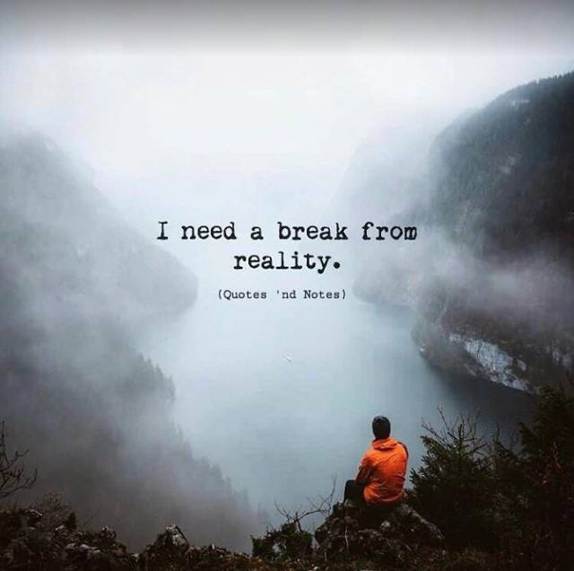 Life Quotes Really In Need Of A Break Via Httpsifttt2ey7hg4