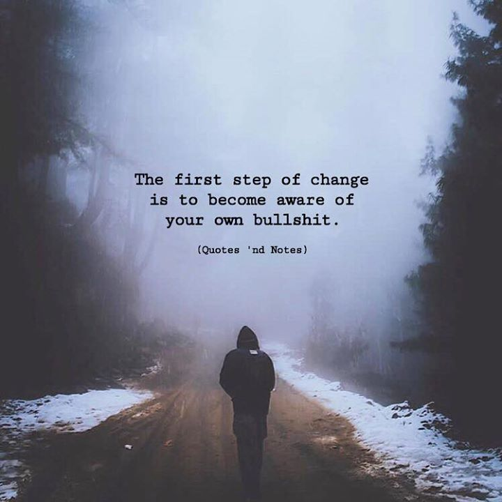 Life Quotes The First Step Of Change Via Httpsifttt2ey7hg4