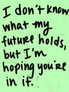 My future boyfriend quotes