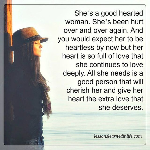 Love Quote And Saying Lessons Learned In Life Her Heart Is So Full
