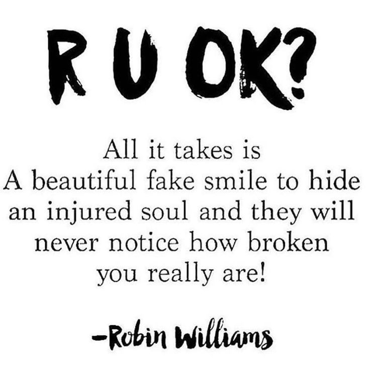 LIFE QUOTES : R U OK? All it takes is a beautiful fake smile ...