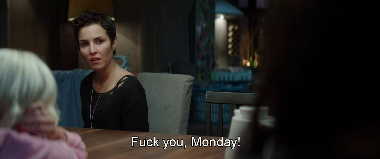 What Had Happened Was Movie Quote: MOVIE QUOTES : What Happened To Monday (2017)