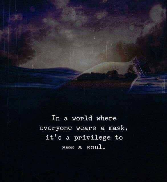 LIFE QUOTES : In A World Where Everyone Wears A Mask
