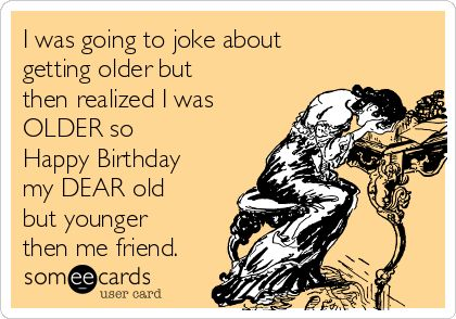 Birthday Quotes Ecards Free Cards Funny Greeting At Someecard