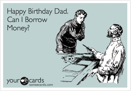 Birthday Quotes Pics For Funny Ecard Dad