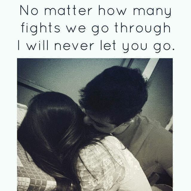 Quotes And Inspiration About Love No Matter How Many Fights We