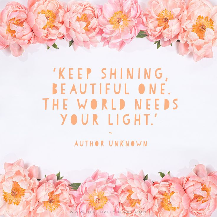 Trust Quotes Keep Shining Beautiful One The World Needs Your Light