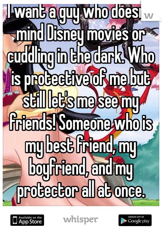 Love Quote And Saying I Want A Guy Who Doesnt Mind Disney Movies