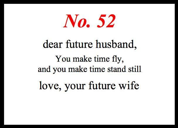 Love quote and saying : nice Love Notes To My Future Husband ...