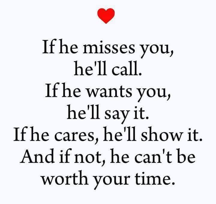 Quotes And Inspiration About Love If He Misses You Hell Call