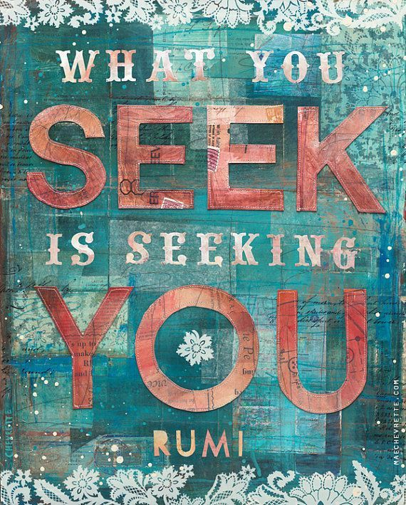 Trust Quotes What You Seek Is Seeking You Rumi Top Quotes