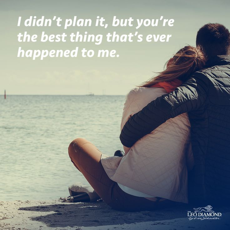Love Quote And Saying You Are The Best Thing Ever Happened To Me