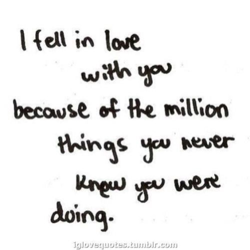 Quotes And Inspiration About Love And Im Still Falling For You