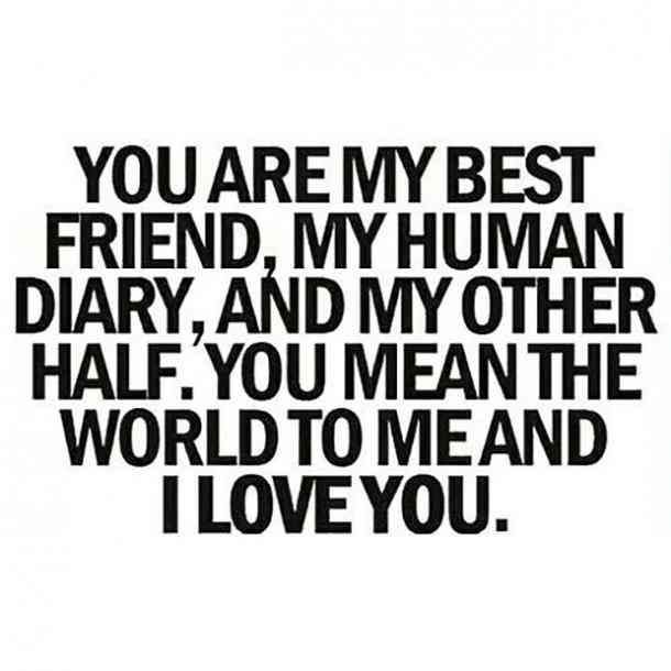 Quotes and inspiration about Love : You are my best friend ...