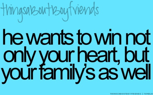 Love Quote And Saying He Won Over My Whole Families Heart Even My