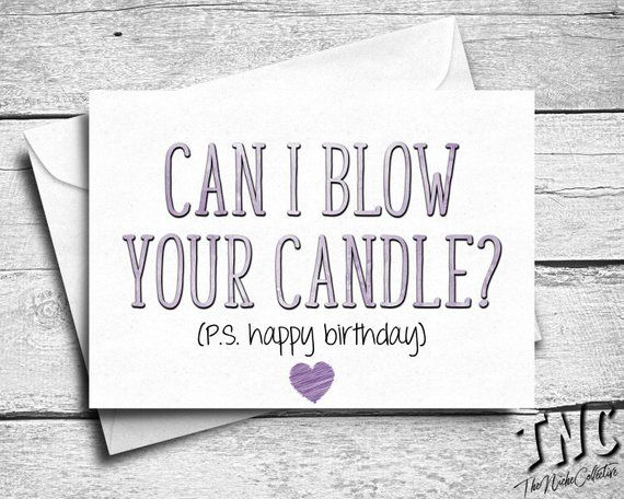 Love Quote And Saying Naughty Birthday Card Boyfriend Dirty For Him Sexy