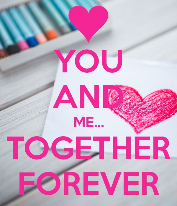 Love quote and saying : YOU AND ME... TOGETHER FOREVER - Top ...