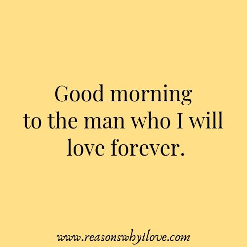 Quotes And Inspiration About Love Good Morning Message For Husband