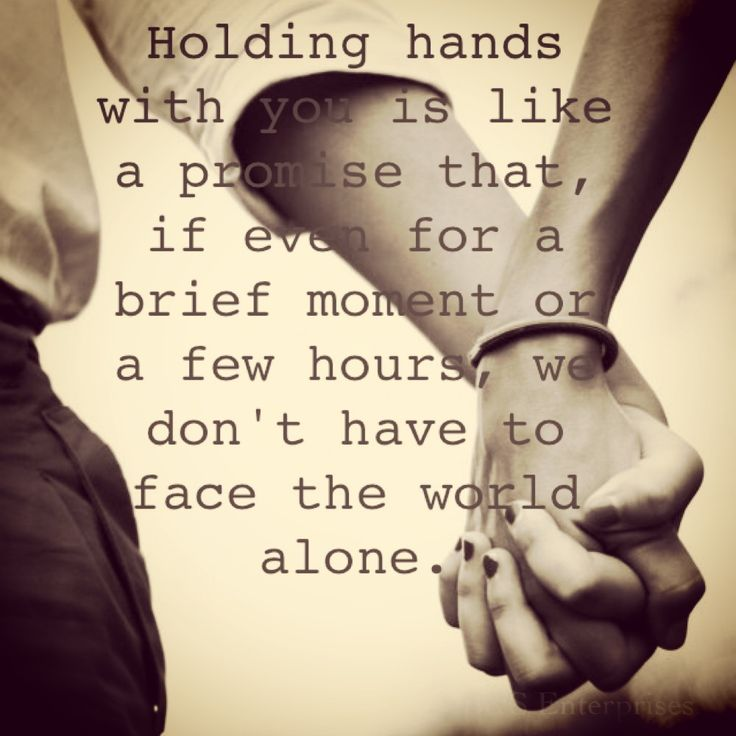Love Quote And Saying Holding Hands With You Is Like A Promise