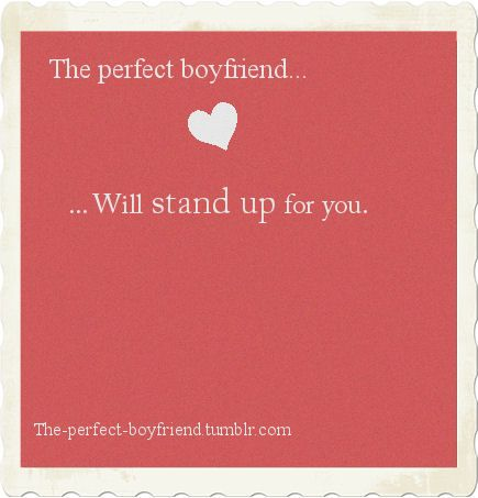 Love quote and saying : The Perfect Boyfriend - Top Quotes ...