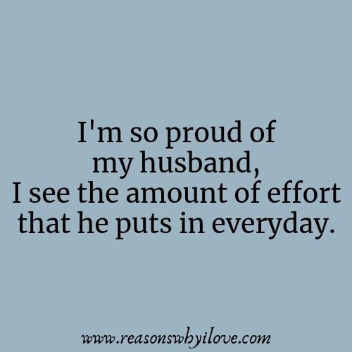 Quotes and inspiration about Love : Proud Of My Husband ...