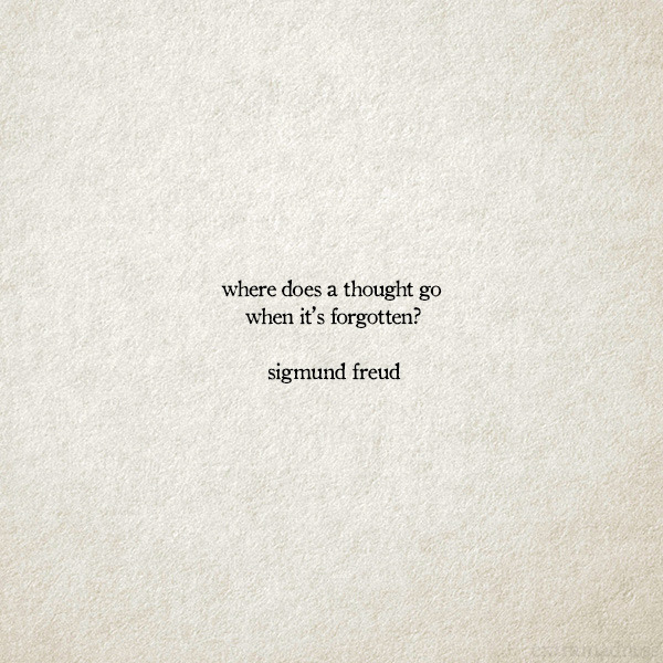 Gif Quotes Where Does A Thought Go When Its Forgotten Top